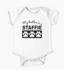 My Brother Is A Staffie One Piece - Short Sleeve