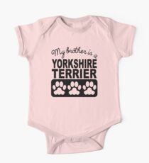 My Brother Is A Yorkshire Terrier Kids Clothes