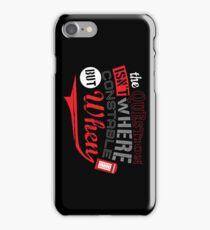 The question isn't where, but when ! iPhone Case/Skin