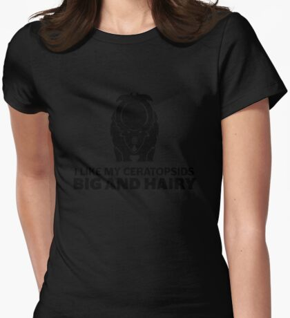 I Like My Ceratopsids Big and Hairy (black on light) T-Shirt
