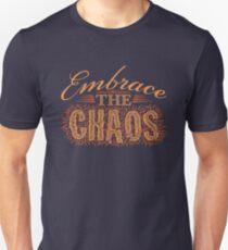 Embrace the Chaos Unisex T-Shirt
