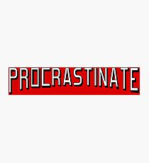 Procrastinate flix Photographic Print
