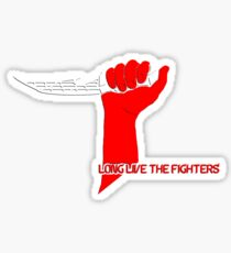 Long Live the Fighters Sticker