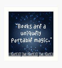 Books Are A Uniquely Portable Magic Art Print