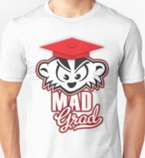 Mad Grad Too! T-Shirt