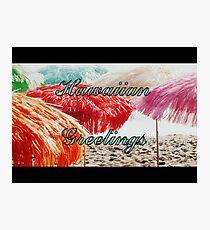 Hawaiian Greetings Photographic Print