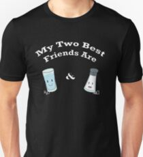My Two Best Friends: Salt and Water Unisex T-Shirt