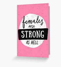 Females Are Strong As Hell | Pink Greeting Card