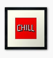 Chill - Netflix Framed Print