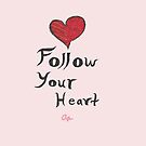 Follow Your Heart by Almondparty