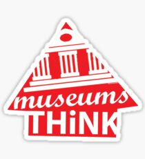 Museums Think Sticker