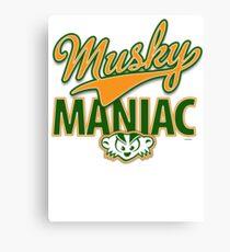 Musky Maniac Canvas Print