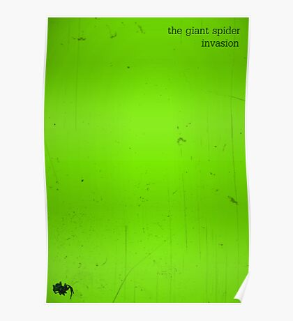 The Giant Spider Invasion minimalist poster (green) Poster
