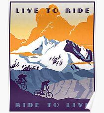 Live to Ride, Ride to Live retro cycling poster Poster
