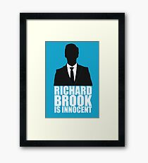 Richard Brook is Innocent Framed Print