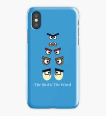 The Bird IS The Word iPhone Case/Skin