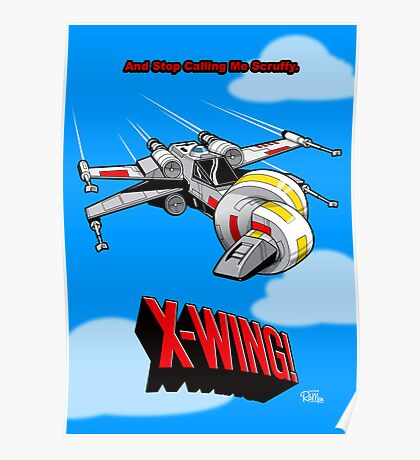 X-Wing! Poster
