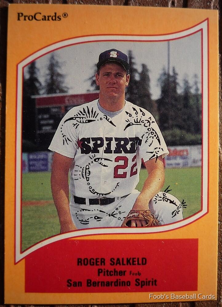 505 - Roger Salkeld by Foob's Baseball Cards