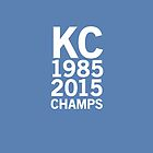 Kansas City Royals 2015 World Series Champs (white font) by johnnabrynn