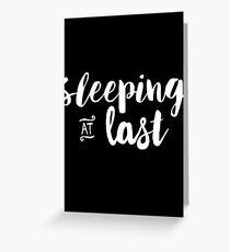 Sleeping at Last Greeting Card