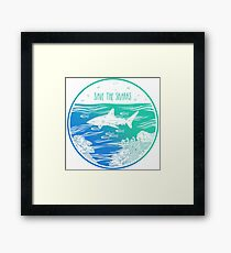 Save the Sharks! Framed Print