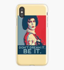 Don't dream it, BE it. iPhone Case/Skin