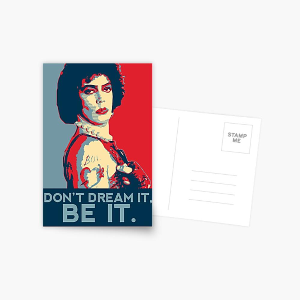 Don't dream it, BE it. Postcard