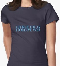 George Lucas, I forgive you. Women's Fitted T-Shirt