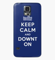 Keep Calm and DOWNTON! Case/Skin for Samsung Galaxy