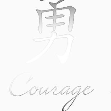 Courage - Kanji Symbol by tottenham07