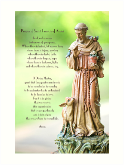 """""""Prayer of St. Francis of Assisi"""" Art Prints by Bonnie T ..."""