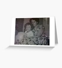 Happy prisoner of my wonderful memories . Me with my Mother . Anno Domini 1956. by Doctor Faustus . Happy Easter 2012. Amen ! Greeting Card