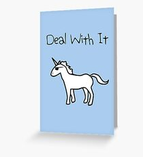 Deal With It (Unicorn) Greeting Card