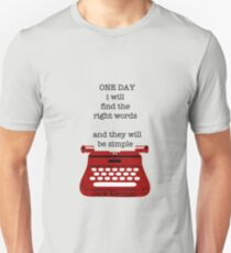 One day Unisex T-Shirt