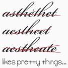 Aesthete by scribblechap