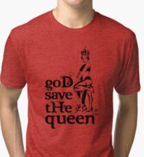 Hot Queen stencil, God save the queen Tri-blend T-Shirt