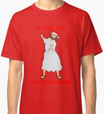 GO JESUS! ITS YOUR BIRTHDAY! Classic T-Shirt