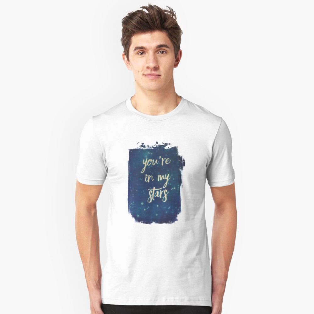 you're in my stars Slim Fit T-Shirt