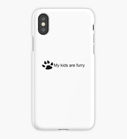 My Kids Are Furry (Dog Paw) iPhone Case/Skin