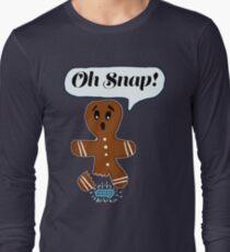 Oh Snap Ginger Bread Man  Long Sleeve T-Shirt