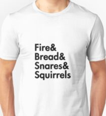 Fire& bread& snares &squirrels....(BLACK) Unisex T-Shirt
