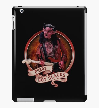 Fred's Got Slacks iPad Case/Skin