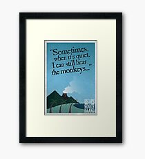 I can still hear the monkeys - Poster Framed Print