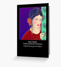 'The Tear' Three Faces Of Sorrow, Greeting Card or Small Print Greeting Card
