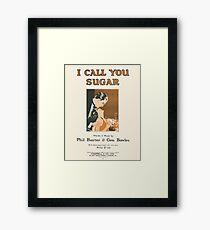 I CALL YOU SUGAR (vintage illustration) Framed Print