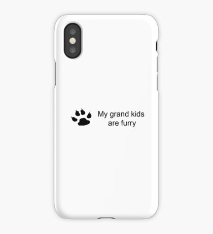 My grand kids are furry (dog paw) iPhone Case/Skin