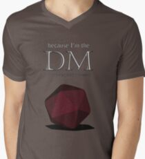 Because I'm the DM Men's V-Neck T-Shirt