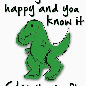 A Happy Dinosaur? Black Text by barnsleynut
