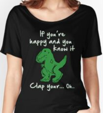 A Happy Dinosaur? White Text Women's Relaxed Fit T-Shirt