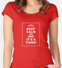 KEEP CALM AND... OH! IT'S A TIARA! Women's Fitted Scoop T-Shirt